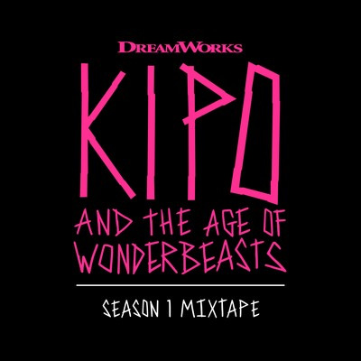 دانلود موسیقی متن سریال Kipo and the Age of Wonderbeasts: Season 1 Mixtape