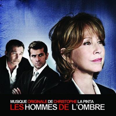دانلود موسیقی متن سریال Les hommes de l'ombre