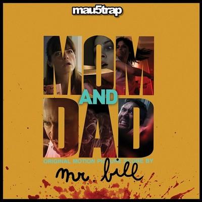 دانلود موسیقی متن فیلم Mom and Dad
