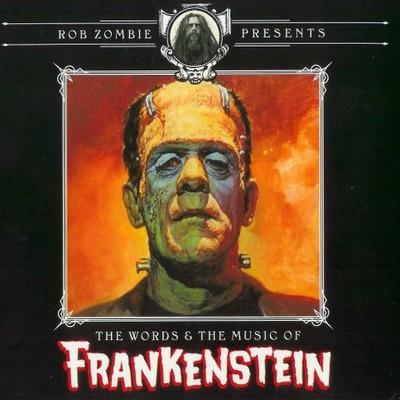 دانلود موسیقی متن فیلم Rob Zombie Presents: The Words & The Music Of Frankenstein
