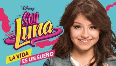دانلود موسیقی متن سریال Soy Luna: La Vida Es Un Sueno