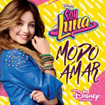 دانلود موسیقی متن سریال Soy Luna: Modo Amar