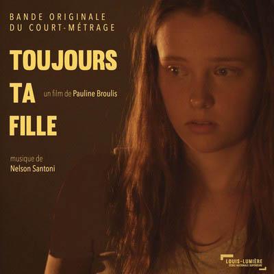 دانلود موسیقی متن فیلم Toujours ta fille