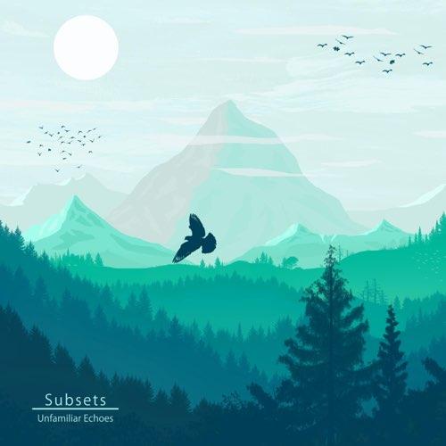 دانلود آلبوم موسیقی Unfamiliar Echoes توسط Subsets