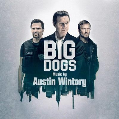 دانلود موسیقی متن سریال Big Dogs: Season 1