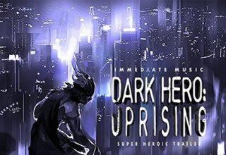 دانلود موسیقی متن فیلم Dark Hero: Uprising