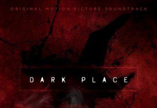 دانلود موسیقی متن فیلم Dark Place