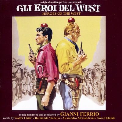 دانلود موسیقی متن فیلم Gli Eroi Del West