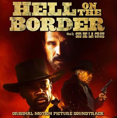دانلود موسیقی متن فیلم Hell on the Border