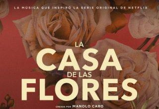دانلود موسیقی متن سریال La Casa de las Flores