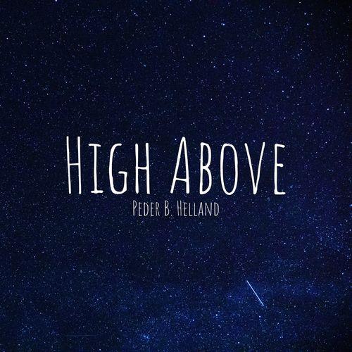 دانلود قطعه موسیقی High Above توسط Peder B. Helland