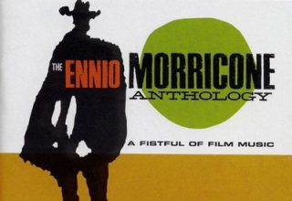 دانلود موسیقی متن فیلم The Ennio Morricone Anthology – A Fistful Of Film Music