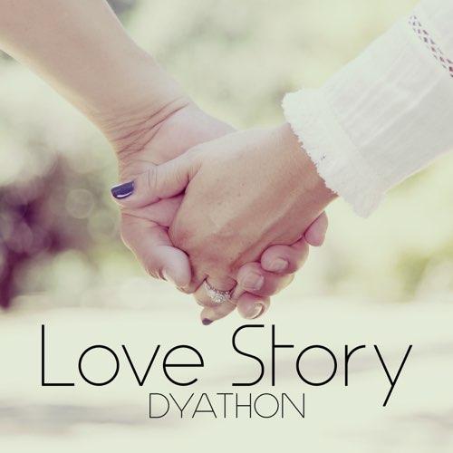 دانلود قطعه موسیقی Love Story توسط DYATHON