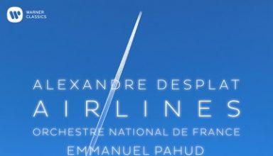 دانلود موسیقی متن فیلم Alexandre Desplat: Airlines