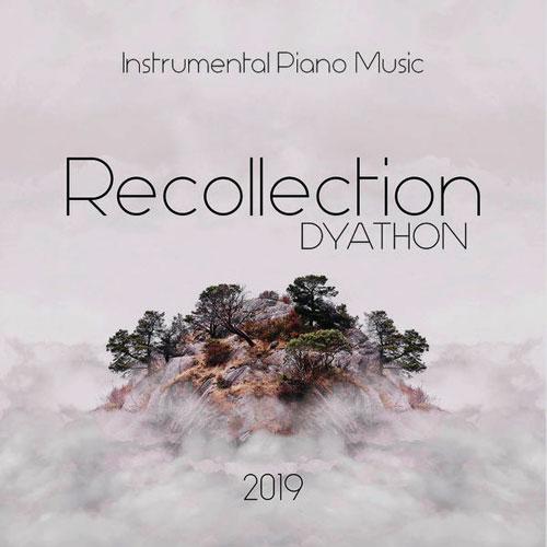 دانلود قطعه موسیقی Recollection توسط DYATHON