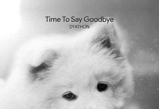 دانلود قطعه موسیقی Time To Say Goodbye توسط DYATHON