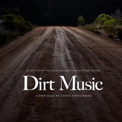 دانلود موسیقی متن فیلم Dirt Music
