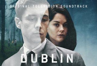 دانلود موسیقی متن سریال Dublin Murders