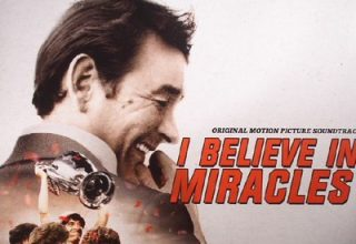 دانلود موسیقی متن فیلم I Believe in Miracles