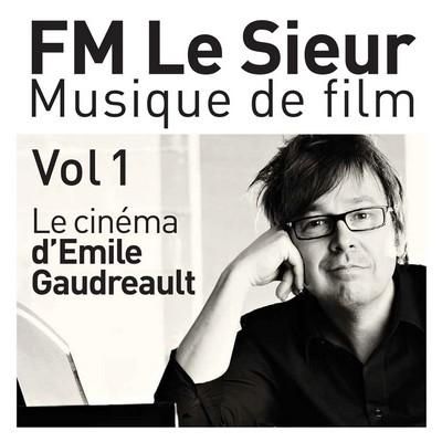 دانلود موسیقی متن فیلم Musique De Film (Le Cinema d'Emile Gaudreault) Vol. 1