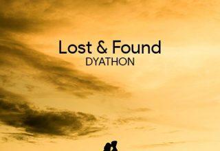 دانلود قطعه موسیقی Lost & Found توسط DYATHON