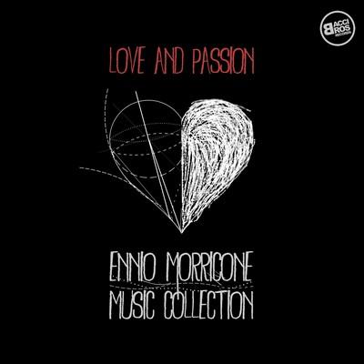 دانلود موسیقی متن فیلم Love and Passion: Ennio Morricone Music Collection