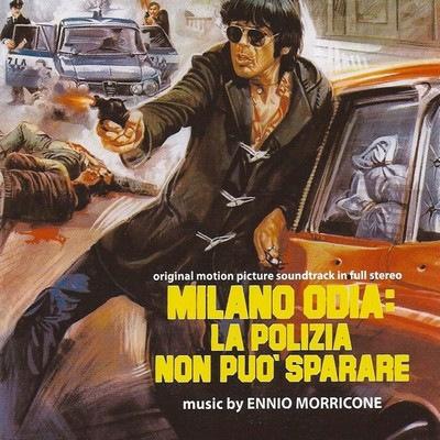 دانلود موسیقی متن فیلم Milano Odia: La Polizia Non Può Sparare