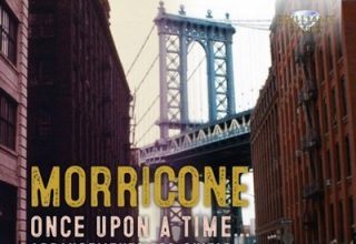 دانلود موسیقی متن فیلم Morricone: Once Upon a Time, Arrangements for Guitar