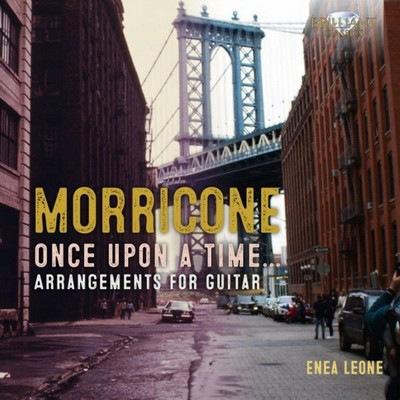 دانلود موسیقی متن فیلم Morricone: Once Upon a Time, Arrangements for Guitar