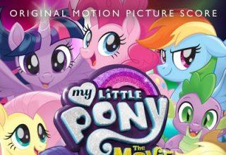 دانلود موسیقی متن فیلم My Little Pony: The Movie