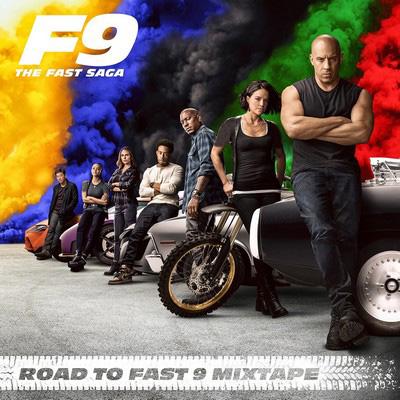 دانلود موسیقی متن فیلم Road to Fast 9 Mixtape