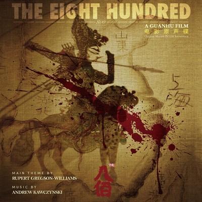 دانلود موسیقی متن فیلم The Eight Hundred