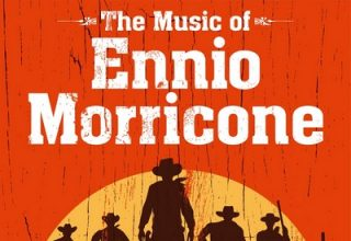 دانلود موسیقی متن فیلم The Music of Ennio Morricone and Other Classic Western Themes