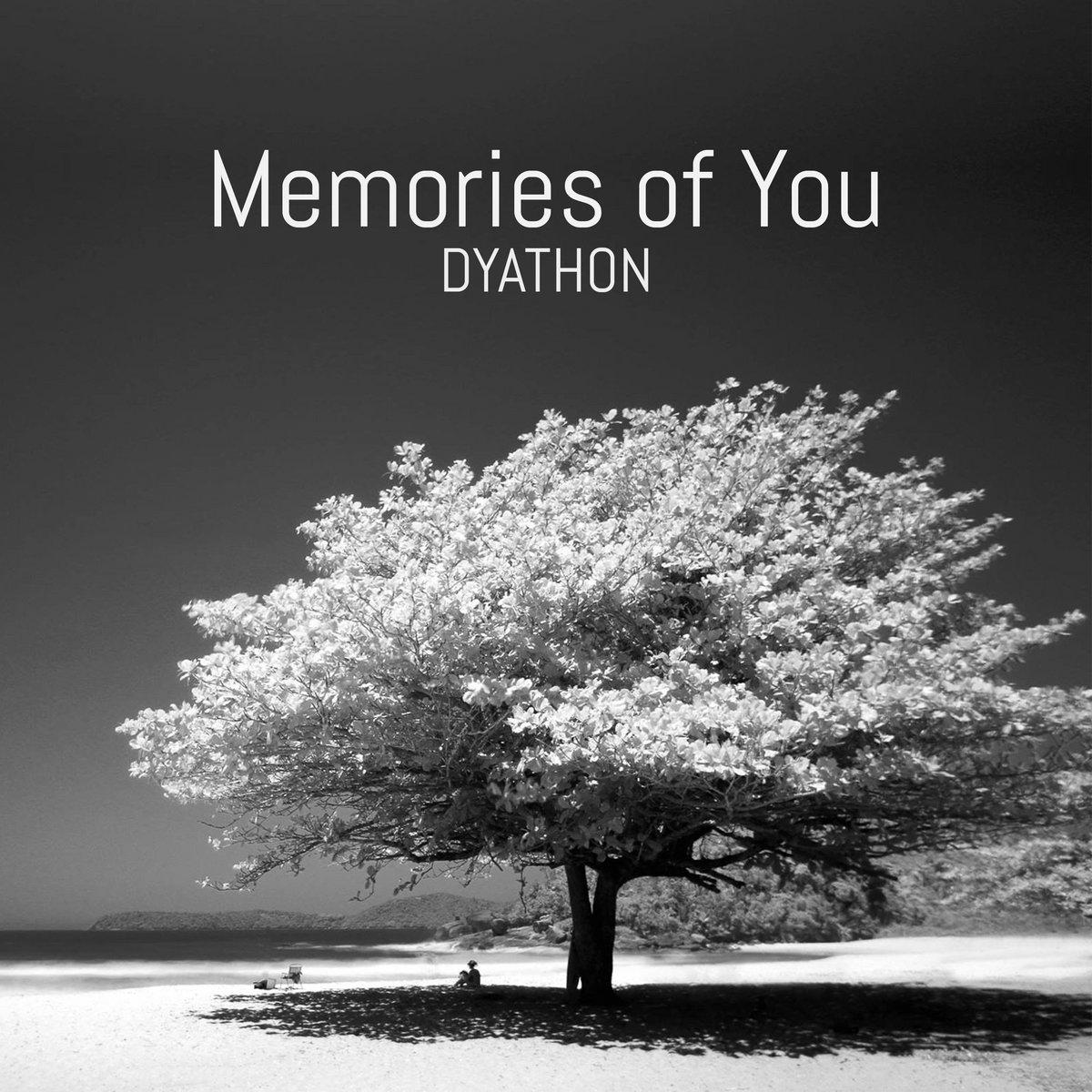دانلود قطعه موسیقی Memories of You توسط DYATHON