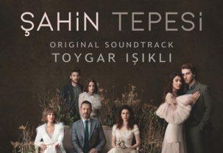 دانلود موسیقی متن سریال Şahin Tepesi