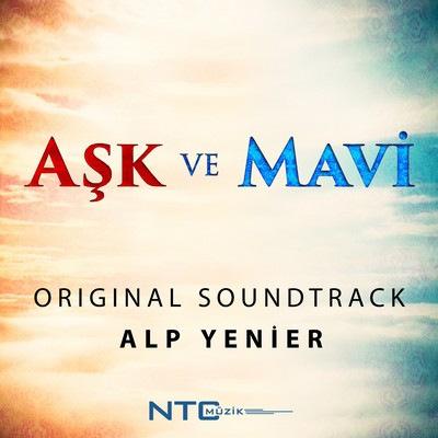 دانلود موسیقی متن سریال Aşk ve Mavi