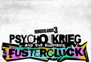 دانلود موسیقی متن بازی Borderlands 3: Psycho Krieg and the Fantastic Fustercluck