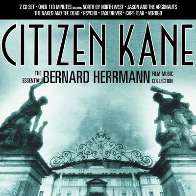 دانلود موسیقی متن فیلم Citizen Kane: The Essential Bernard Herrmann Film Music Collection
