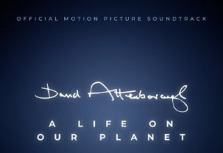 دانلود موسیقی متن فیلم David Attenborough: A Life on Our Planet