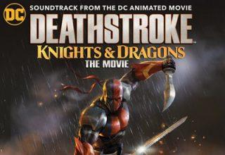 دانلود موسیقی متن فیلم Deathstroke: Knights & Dragons