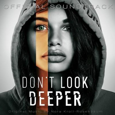 دانلود موسیقی متن فیلم Don't Look Deeper