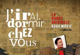 دانلود موسیقی متن سریال J'irai dormir chez vous – Road Movie