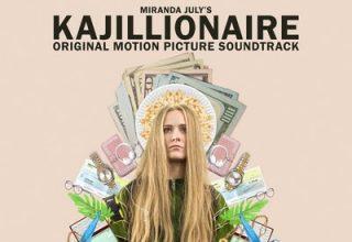 دانلود موسیقی متن فیلم Kajillionaire