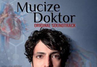 دانلود موسیقی متن سریال Mucize Doktor