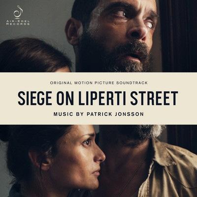 دانلود موسیقی متن فیلم Siege on Liperti Street