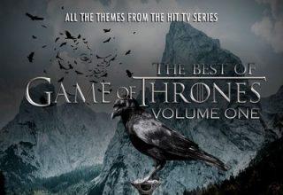 دانلود موسیقی متن سریال The Best Of Game Of Thrones Vol.1