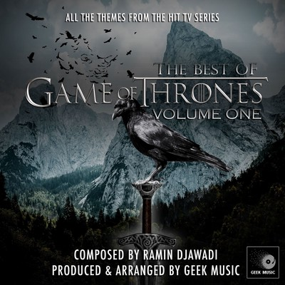 The Best Of Game Of Thrones Vol 1 Soundtrack