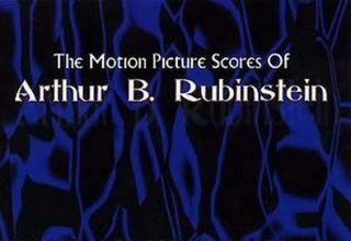 دانلود موسیقی متن فیلم The Motion Picture Scores of Arthur B. Rubinstein