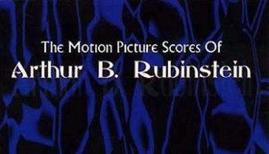دانلود موسیقی متن فیلم The Motion Picture Scores of Arthur B. Rubinstein