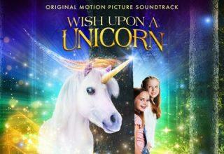 دانلود موسیقی متن فیلم Wish Upon a Unicorn